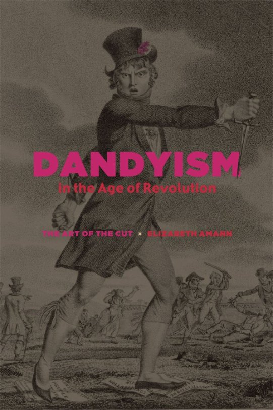 Dandyism in the Age of Revolution